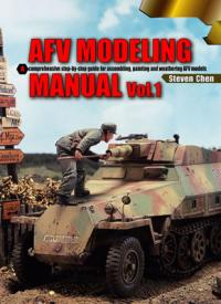 AFV Modeling Manual Vol. 1